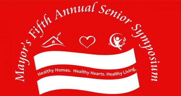 Mayor's Fifth Annual Senior Symposium